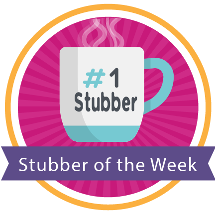 Stubber of the Week